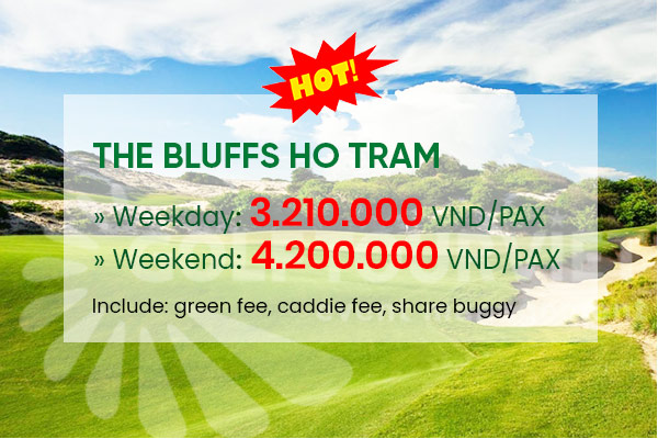 Bảng giá sân golf The Bluffs Ho Tram Strip