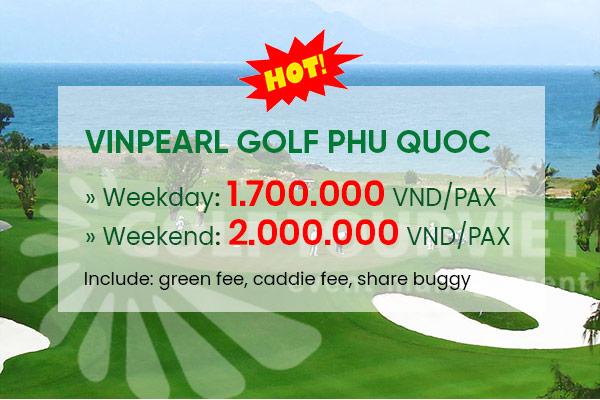 Bảng giá sân golf Vinpearl Golf Phú Quốc