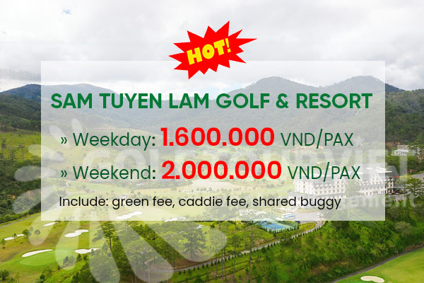 Bảng giá sân Golf: Sam Tuyen Lam Golf & Resort